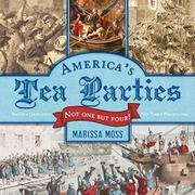 AMERICA'S TEA PARTIES by Marissa Moss