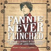 FANNIE NEVER FLINCHED by Mary Cronk Farrell