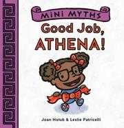 GOOD JOB, ATHENA! by Joan Holub