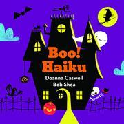 BOO! HAIKU by Deanna Caswell