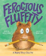 FEROCIOUS FLUFFITY by Erica S. Perl