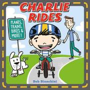 CHARLIE RIDES by Bob Bianchini