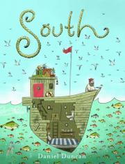 SOUTH by Daniel Duncan