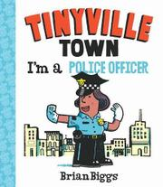 I'M A POLICE OFFICER  by Brian Biggs