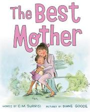 THE BEST MOTHER by Cynthia Surrisi