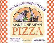THE WOMPANANNY WITCHES MAKE ONE MEAN PIZZA by Jennie  Palmer