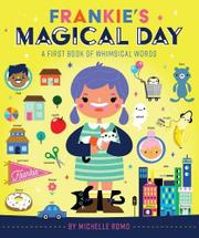 FRANKIE'S MAGICAL DAY by Michelle Sachiko Romo