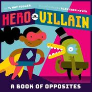 HERO VS. VILLAIN by T. Nat Fuller