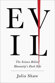 EVIL by Julia Shaw