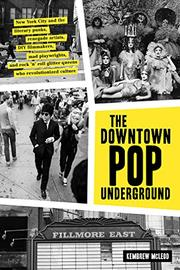 THE DOWNTOWN POP UNDERGROUND by Kembrew McLeod