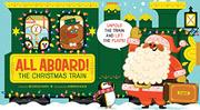ALL ABOARD! THE CHRISTMAS TRAIN by Nichole Mara