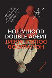 HOLLYWOOD DOUBLE AGENT by Jonathan Gill