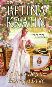 A GOOD DAY TO MARRY A DUKE by Betina Krahn