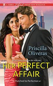 HER PERFECT AFFAIR  by Priscilla Oliveras
