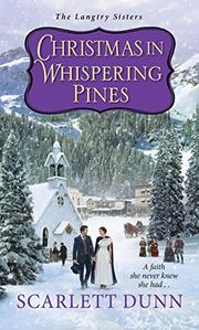 CHRISTMAS IN WHISPERING PINES  by Scarlett  Dunn