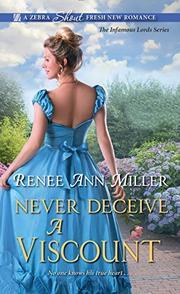 NEVER DECEIVE A VISCOUNT  by Renee Ann Miller