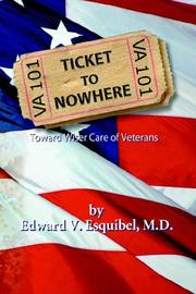 TICKET TO NOWHERE by Edward V. Esquibel