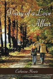 Diary of a Love Affair by Catherine Howie