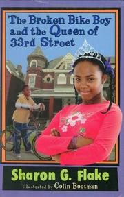 THE BROKEN BIKE BOY AND THE QUEEN OF 33RD STREET by Sharon G. Flake