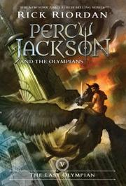 THE LAST OLYMPIAN by Rick Riordan