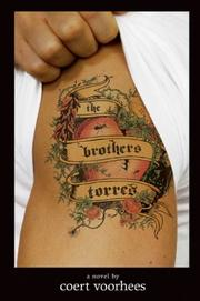 THE BROTHERS TORRES by Coert Voorhees