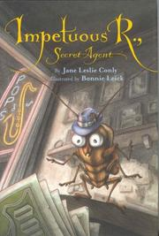 IMPETUOUS R., SECRET AGENT by Jane Leslie Conly