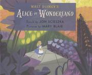 WALT DISNEY'S ALICE IN WONDERLAND by Jon Scieszka