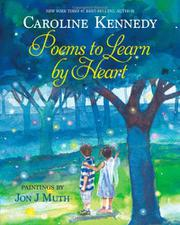 POEMS TO LEARN BY HEART by Caroline Kennedy