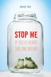 STOP ME IF YOU'VE HEARD THIS ONE BEFORE by David Yoo