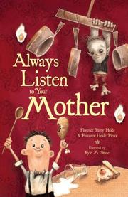 ALWAYS LISTEN TO YOUR MOTHER by Florence Parry Heide