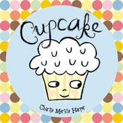 CUPCAKE by Charise Mericle Harper