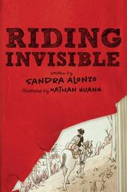 RIDING INVISIBLE by Sandra Alonzo