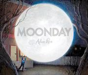 MOONDAY by Adam Rex