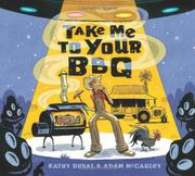 TAKE ME TO YOUR BBQ by Kathy Duval