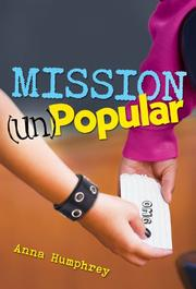 MISSION (UN)POPULAR by Anna Humphrey