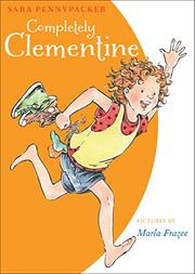 COMPLETELY CLEMENTINE by Sara Pennypacker