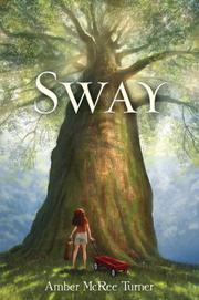 SWAY by Amber McRee Turner