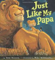 JUST LIKE MY PAPA by Toni Buzzeo