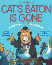 THE CAT'S BATON IS GONE by Scott Hennesy