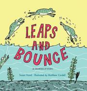 LEAPS AND BOUNCE by Susan Hood
