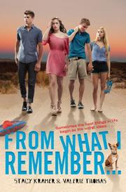 FROM WHAT I REMEMBER by Stacy Kramer