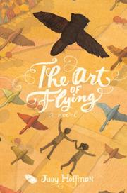 THE ART OF FLYING by Judy Hoffman
