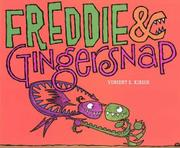 FREDDIE & GINGERSNAP by Vincent X. Kirsch