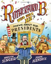 RUTHERFORD B., WHO WAS HE? by Marilyn Singer