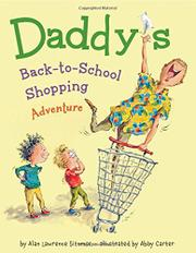 DADDY'S BACK-TO-SCHOOL SHOPPING ADVENTURE by Alan Lawrence Sitomer