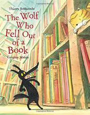 THE WOLF WHO FELL OUT OF A BOOK by Thierry Robberecht