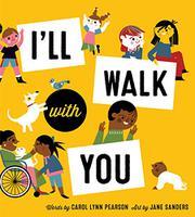 I'LL WALK WITH YOU by Carol Lynn Pearson