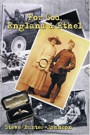 FOR GOD, ENGLAND & ETHEL by Steve Johnson
