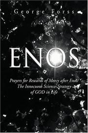 ENOS: Prayers for Rewards of Mercy After Enos by George Forss