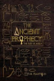 THE ANCIENT PROPHECY by M.B. Mahmoud